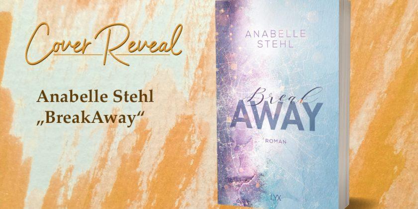 Anabelle Stehl: BreakAway