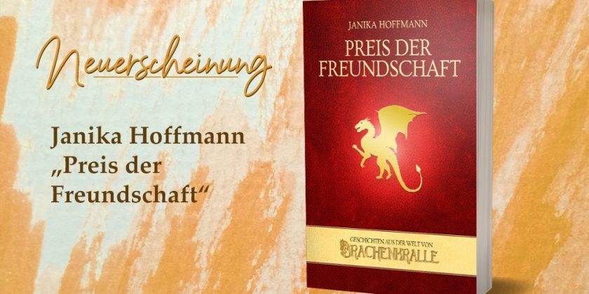 Janika Hoffmann: Preis der Freundschaft